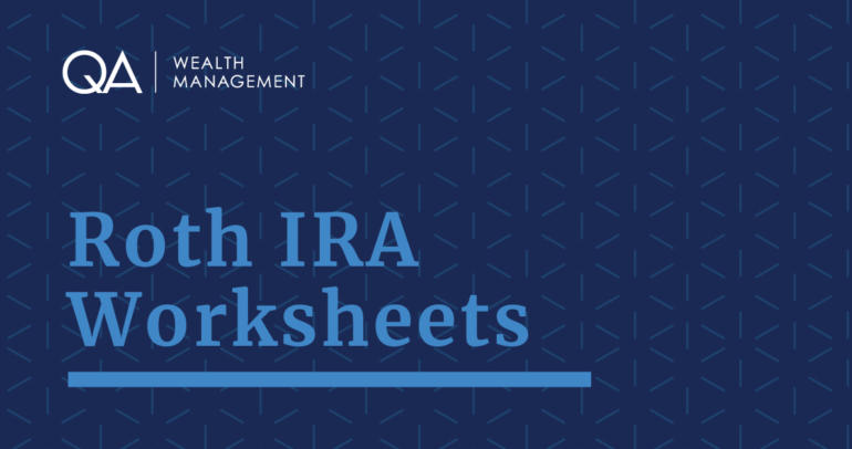 Pathfinder Worksheets: Roth IRA