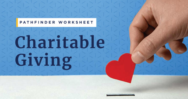 Pathfinder Worksheet: Charitable Giving
