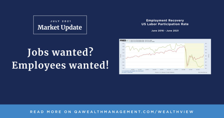 Market Update July 2021 – Jobs wanted? Employees wanted!